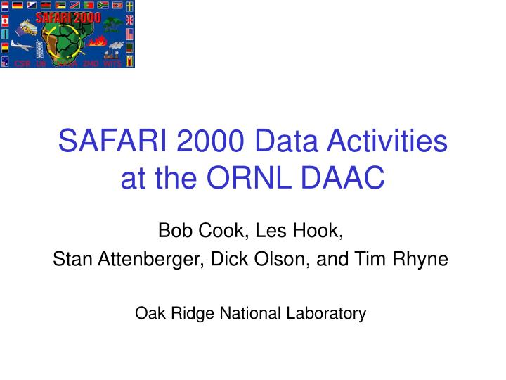 safari 2000 data activities at the ornl daac n.