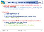 efficiency latency and power
