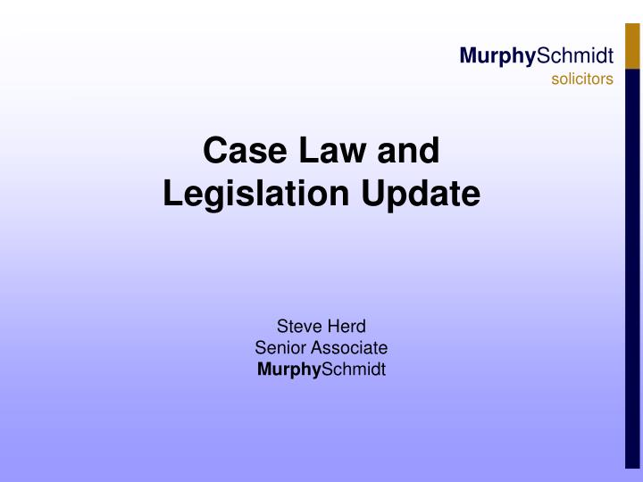 case law and legislation update n.