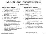 modis land product subsets collection 4