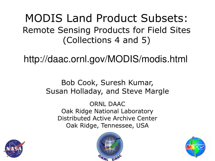 modis land product subsets remote sensing products for field sites collections 4 and 5 n.