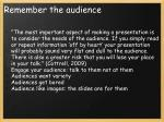 remember the audience