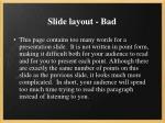 slide layout bad