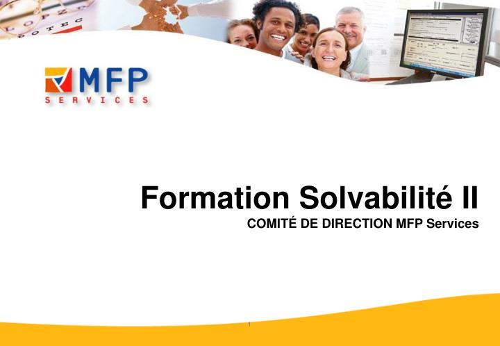 formation solvabilit ii comit de direction mfp services n.