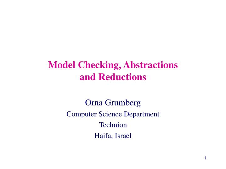 model checking abstractions and reductions n.