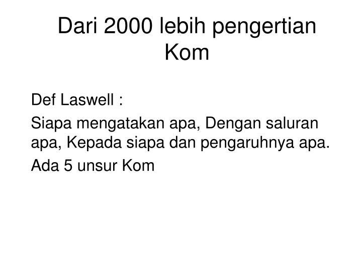 Dari 2000 lebih pengertian Kom