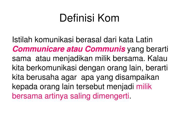 Definisi Kom
