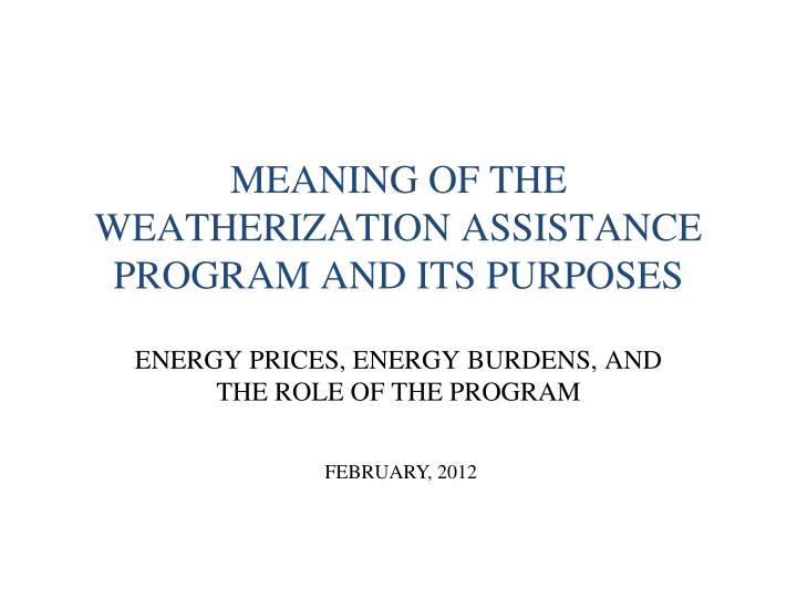 meaning of the weatherization assistance program and its purposes n.