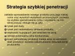 strategia szybkiej penetracji