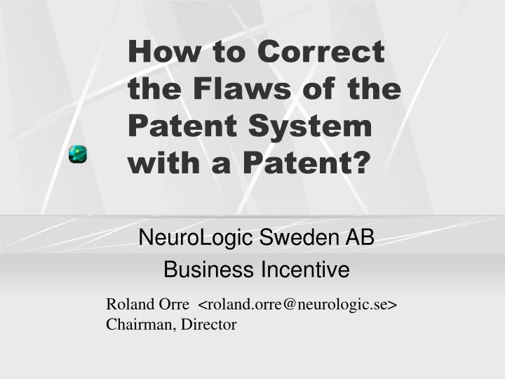 how to correct the flaws of the patent system with a patent n.