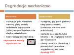 degradacja mechaniczna2