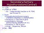 secondary tertiary hypothyroidism central