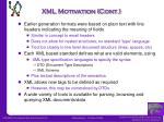 xml motivation cont