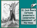 10 jack knox s cartoons presented a conservative assessment of the times