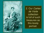 2 our cartes de visite collection is full of such treasures as this lovely portrait