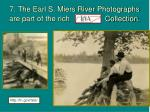 7 the earl s miers river photographs are part of the rich teva collection