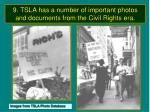 9 tsla has a number of important photos and documents from the civil rights era