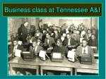 business class at tennessee a i