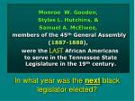 in what year was the next black legislator elected