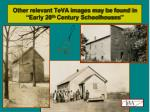 other relevant teva images may be found in early 20 th century schoolhouses