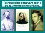 tennessee has not always been a place where tolerance prevails