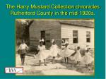 the harry mustard collection chronicles rutherford county in the mid 1920s