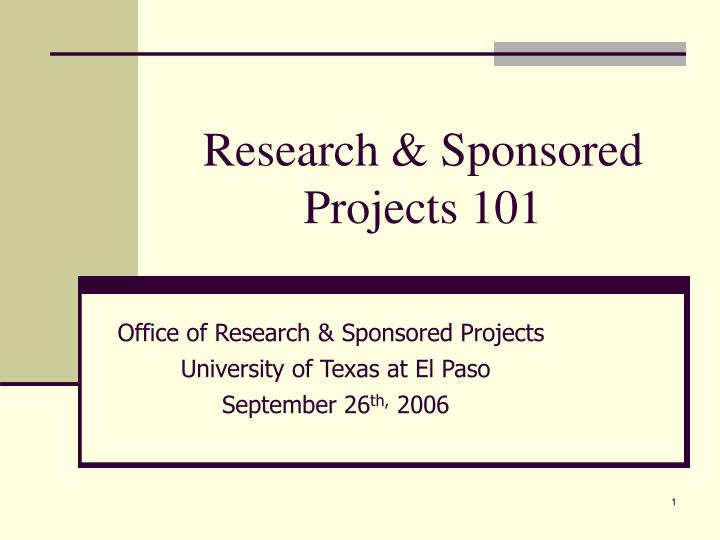 research sponsored projects 101 n.