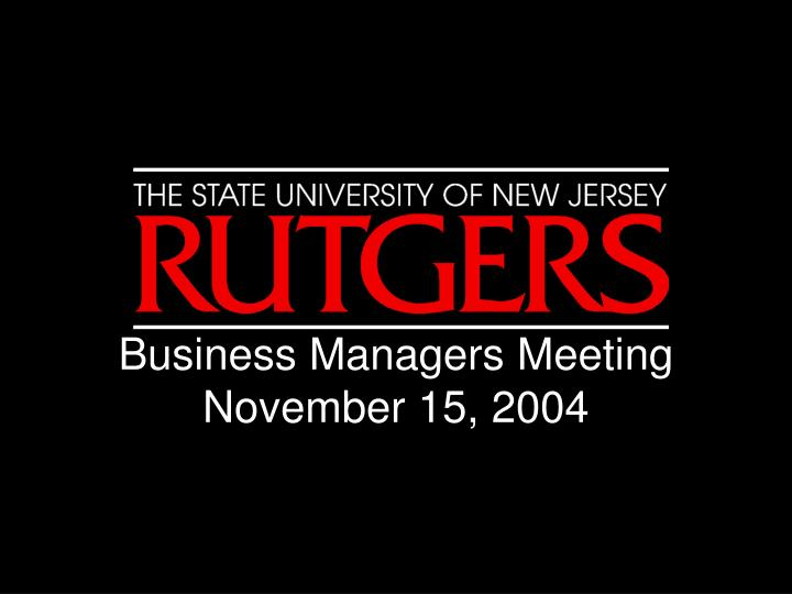 business managers meeting november 15 2004 n.