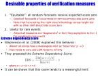 desirable properties of verification measures