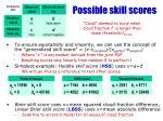 possible skill scores