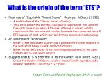 what is the origin of the term ets