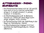 alttoskanisch phono graphematik
