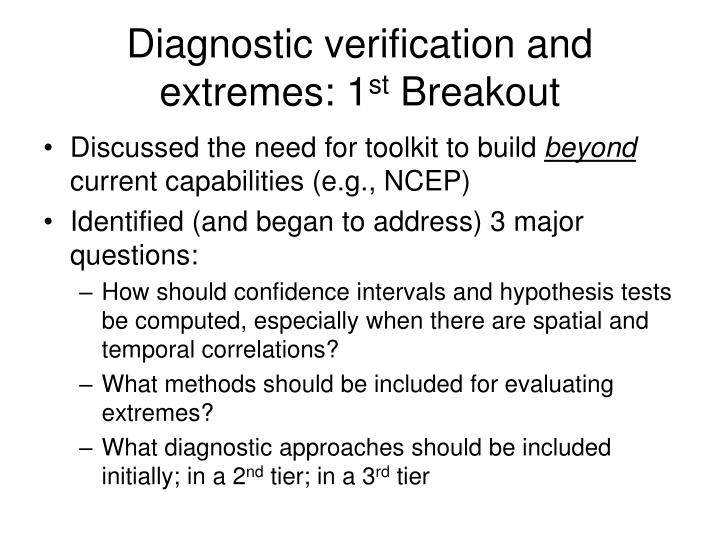 diagnostic verification and extremes 1 st breakout n.