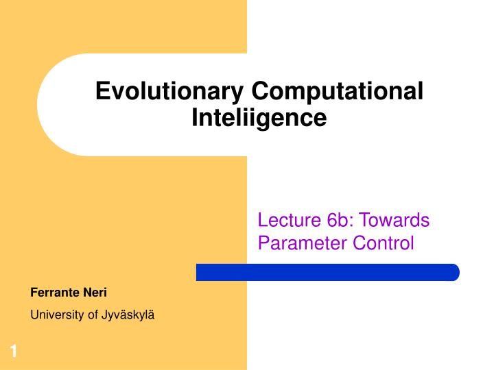 evolutionary computational inteliigence n.