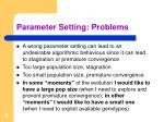 parameter setting problems