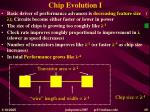 chip evolution i