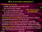 how to use more transistors