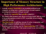 importance of memory structure in high performance architectures