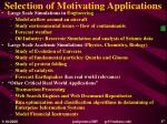 selection of motivating applications