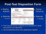 post test disposition form
