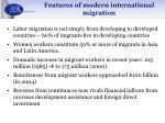features of modern international migration