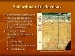 subordinate distinctions