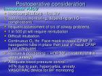 postoperative consideration