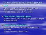 type of obstructive breathing event