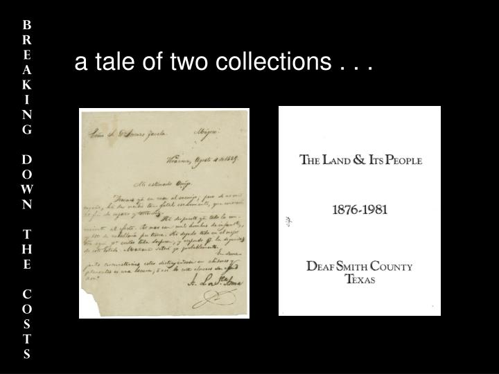 a tale of two collections . . .
