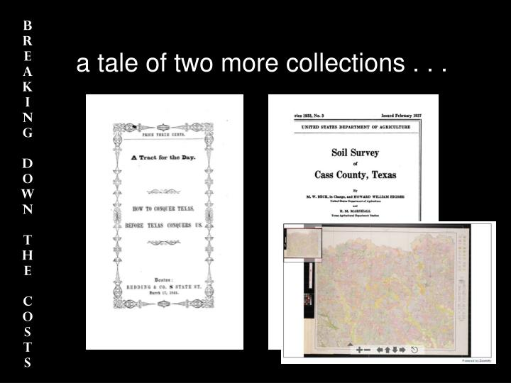 a tale of two more collections . . .