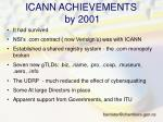 icann achievements by 2001