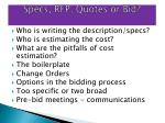 specs rfp quotes or bid