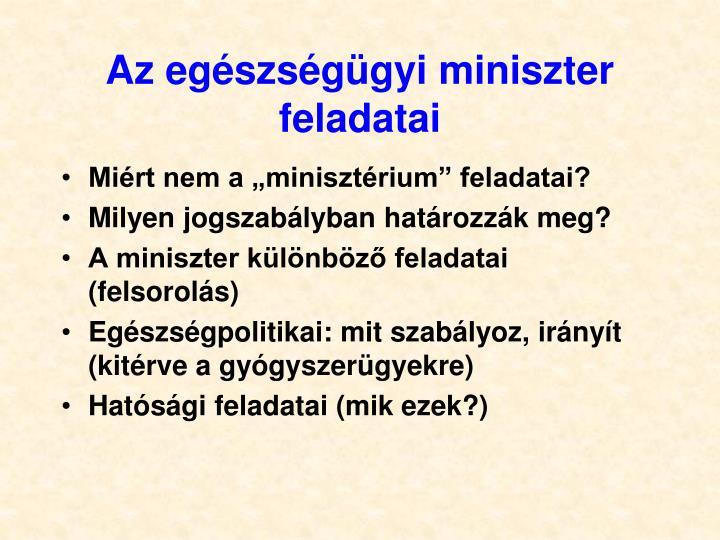 Az egészségügyi miniszter feladatai
