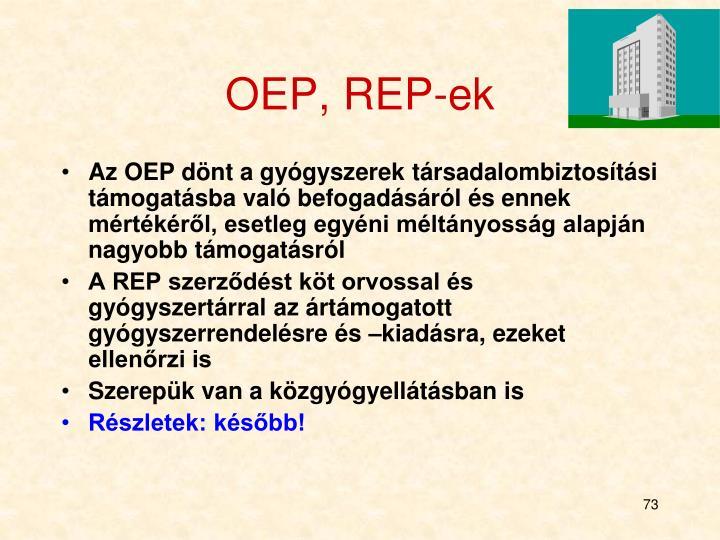OEP, REP-ek